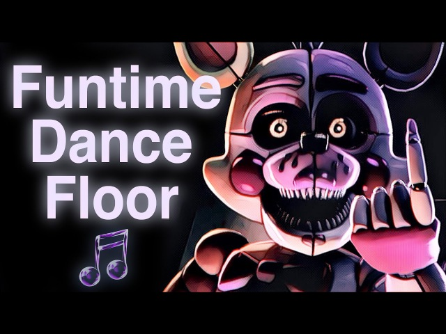 FNAF SISTER LOCATION SONG | Funtime Dance Floor by CK9C [Official SFM]