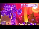 НОВЫЙ АГАРИО - ATOMEGA! ОБЗОР ИГРЫ АТОМЕГА 3d на русском Экшен 1 серия