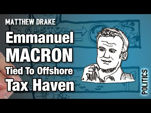 MacronGate Emmanuel Macron Tied To Offshore Tax Haven — LEAKED Documents Point To Tax Evasion