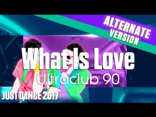 Just dance 2017 | what is love - ultraclub 90 | car version