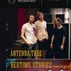 ANTENNA TREE x Bedtime Stories | 24.09 | Сердце