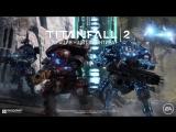 "Titanfall 2: трейлер «Операция ""Щит Фронтира""»"