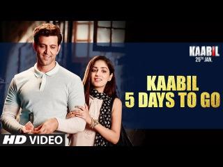 Kaabil - 5 Days To Go | Hrithik Roshan | Yami Gautam | 25th Jan