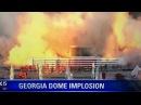 Georgia Dome Implosion 11/20/17