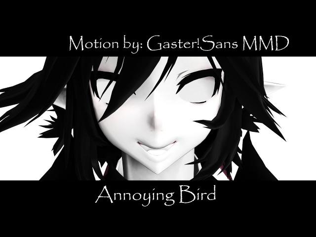 (•MMD•Grey garden•Satanick and Licorice •meme•) Annoying Bird (•Test Model•DL•)