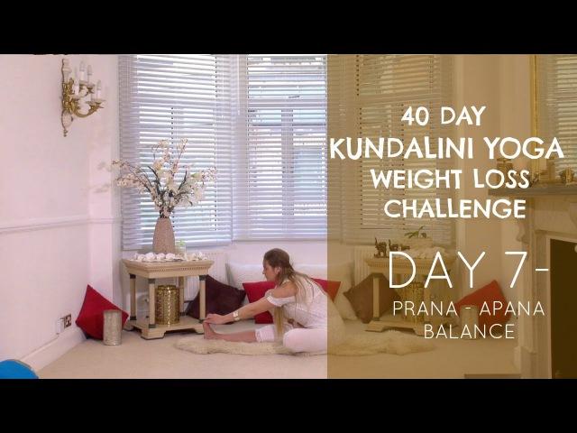 Day 7: Prana - Apana Balance - The 40 Day Kundalini Yoga Weight Loss Challenge w/ Mariya
