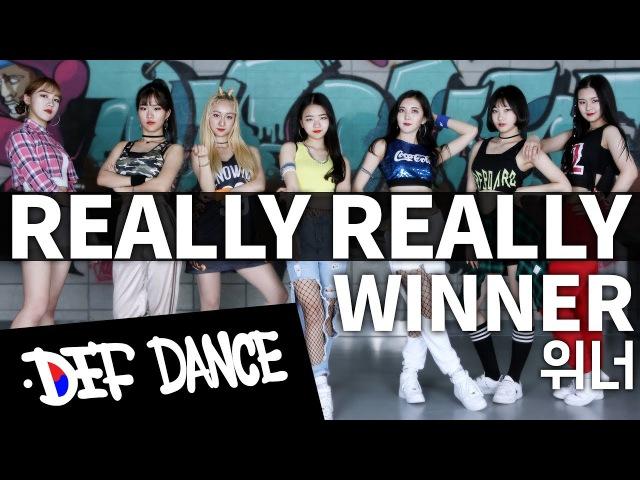 WINNER (위너) - REALLY REALLY (릴리릴리) KPOP DANCE COVER / No.1 댄스학원 데프댄스스쿨 수강생 월평 케이팝 458