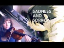 SADNESS AND SORROW ft Violin Noobie [PIANO and VIOLIN]