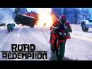 ГОНКИ НА ВЫЖИВАНИЕ! ПУШКИ, ДРАКИ, МОТОЦИКЛЫ! КОРОЛИ ДОРОГ! Road redemption 2017