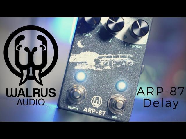 Walrus Audio   ARP 87 Multi Function Delay