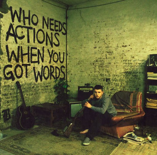 Plan B альбом Who Needs Actions When You Got Words