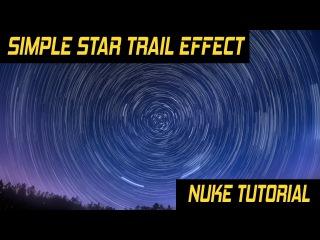 Nuke Tutorial - Simple Star Trail Effect