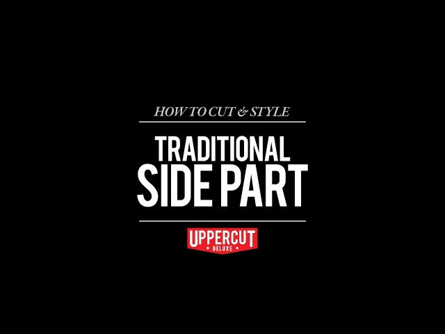 Haircut Tutorial How To Cut and Style a Traditional Side Part | UPPERCUT DELUXE | Matt Pomade