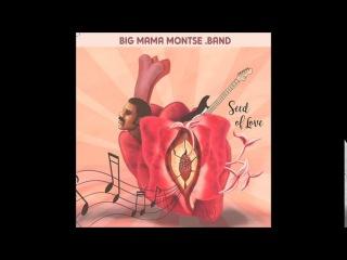 Big Mama Montse Band2017 - Seed Of Love
