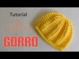 Como tejer gorro puff y varetas en relieve (varios talles)