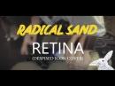 Radical Sand - Retina (Despised Icon Cover)