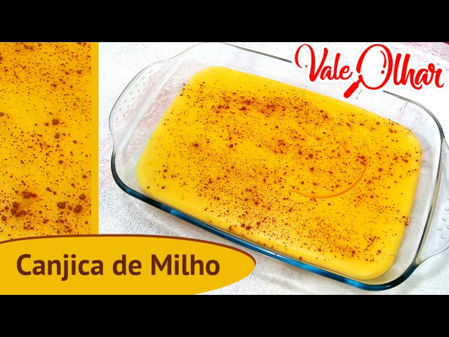 Canjica de Milho - Como fazer, Receita e Passo a Passo