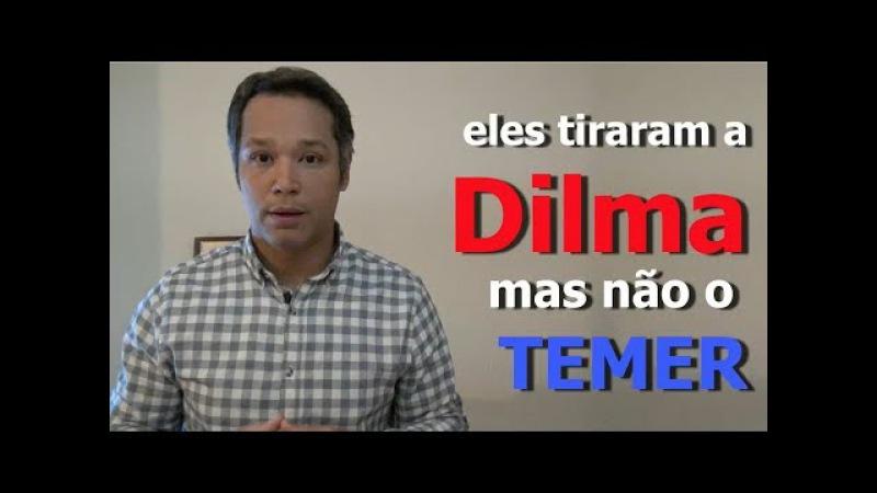 Dilma caiu, Temer não.