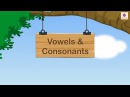 Vowels and Consonants For Kids | Grammar Grade 1 | Periwinkle