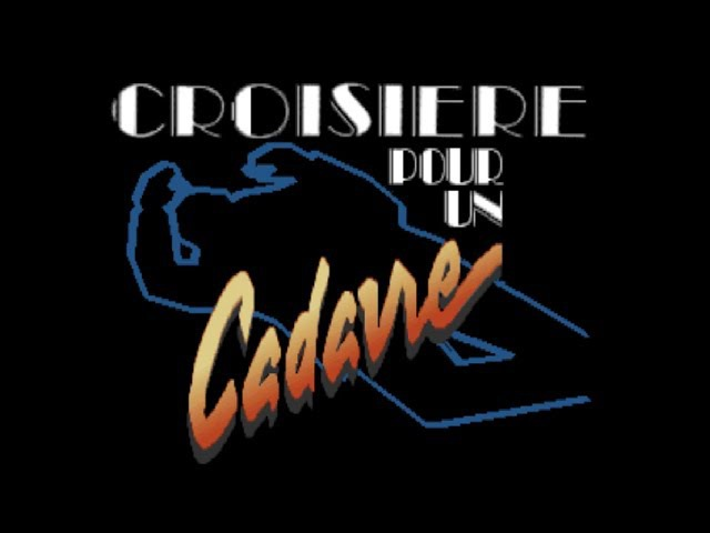 Croisière pour un Cadavre Cruise for a Corpse Intro Opening FR Roland MT 32 MS DOS Game 1991