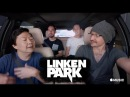 LINKIN PARK Ken Jeong Carpool Karaoke Chester Bennington Tribute
