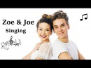 Zoe Joe Sugg Singing Compilation