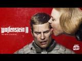 Немцы, рейх, два ствола | Wolfenstein II: The New Colossus (PS4 PRO)