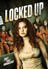 Взаперти или Малолетка 2 / Locked Up (2017)