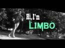 Hi, I'm LIMBO