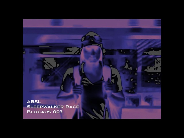 ABSL - Sleepwalker Race [Blocaus 003]