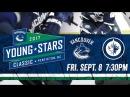 Vancouver Canucks vs Winnipeg Jets - Young Stars Sept. 08, 2017