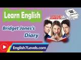 Learn English Through Story ★ Subtitles: Bridget Joness Diary (intermediate level)
