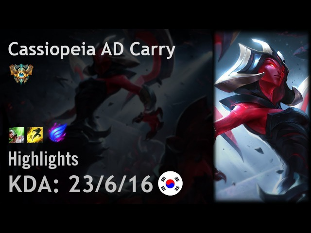 Cassiopeia AD Carry Highlights - KR Challenger Patch 7.22
