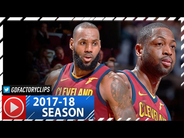 LeBron James 33 Pts Dwyane Wade 18 Full Highlights vs Nets (2017.11.22) - 4 Qtr Takeover!