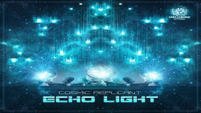 Cosmic Replicant - Echo Light [Full Album]