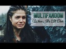 Multifandom | When it's all over