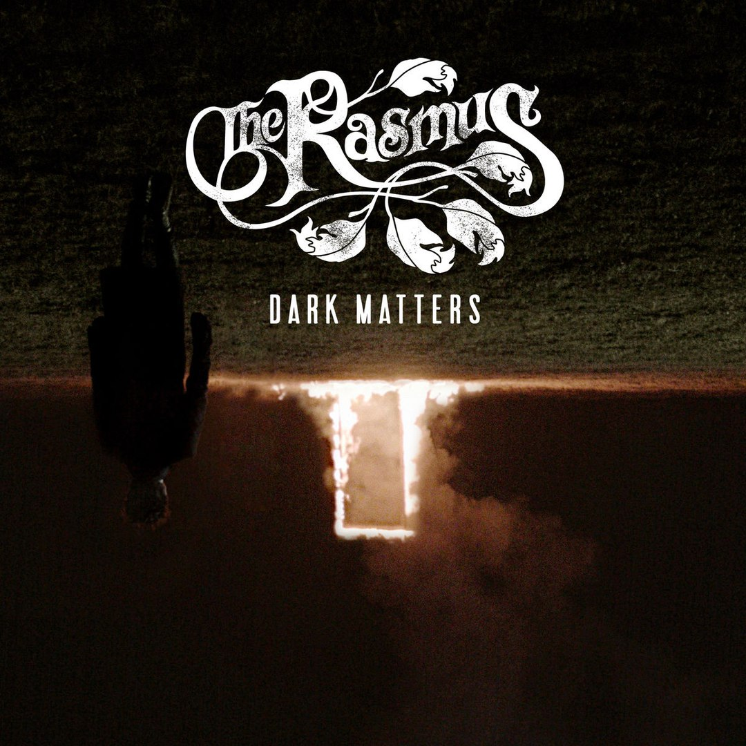 The Rasmus - Dark Matters [Limited Edition] (2017)