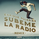 Enrique Iglesias - SUBEME LA RADIO REMIX