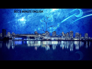 BBC 6 Minute English -