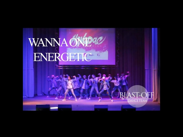 Wanna One Energetic DANCE COVER BLAST OFF