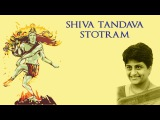 Shiva Tandava Stotram Lord Shiva Uma Mohan Devotional