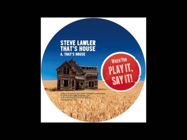 Steve Lawler - That's House (Original Mix)