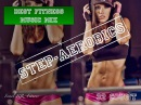 Step Aerobics Music Mix 6 134 136 bpm 58' 2017 Israel RR Fitness