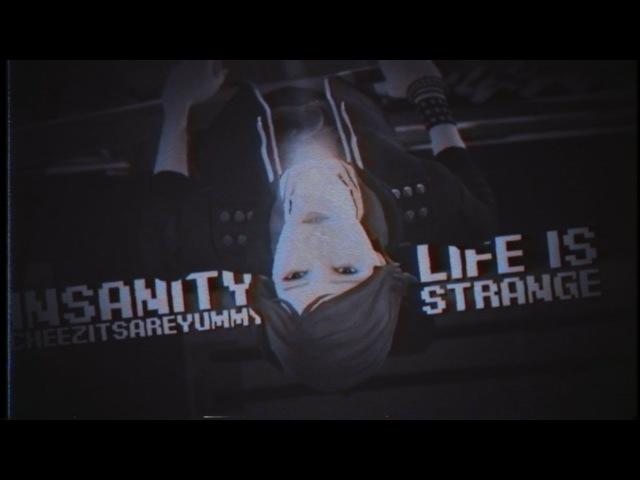 { life is strange gmv } insanity; the corruption has taken me