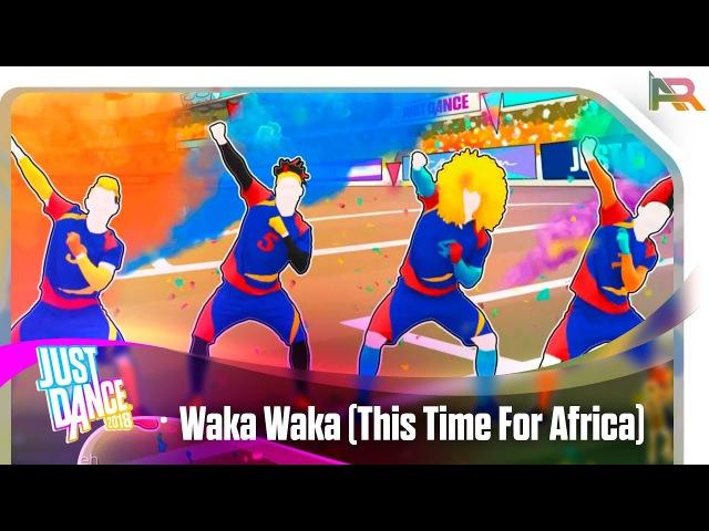 Just Dance 2018 - Waka Waka (This Time For Africa) | Alternate