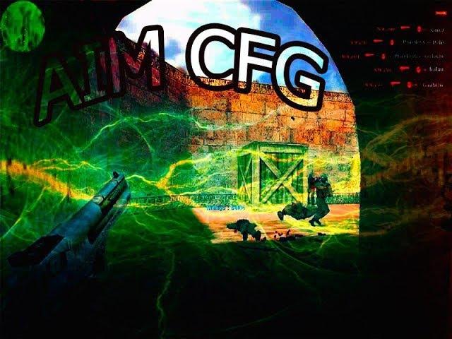 Cs 1.6 ★ Самый Мощный Aim Cfg 2017 Года ★