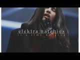 elektra natchios its time we stop