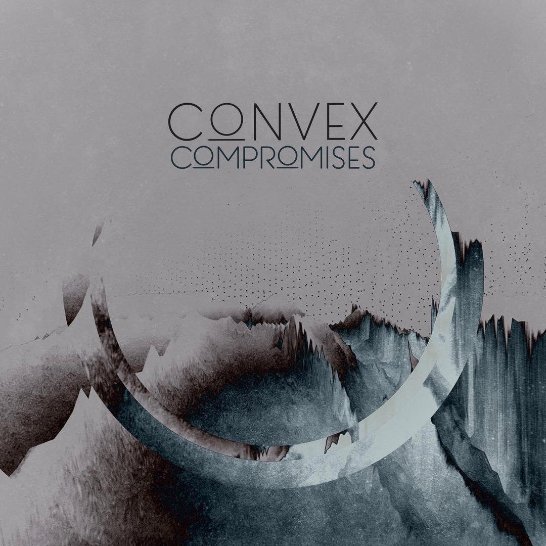 Convex - Compromises [EP] (2017)