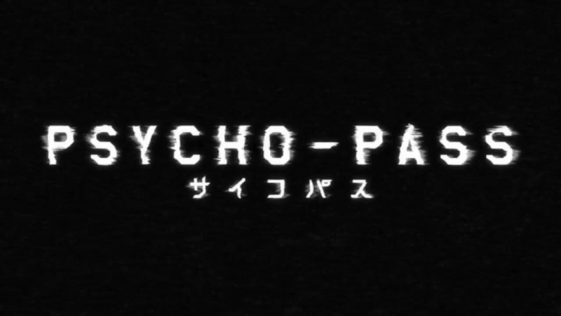 Psychopass Психопаспорт опенинг 2 сезон