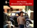 "James Marshall ""Jimi"" Hendrix [November 27, 1942 – September 18, 1970]"